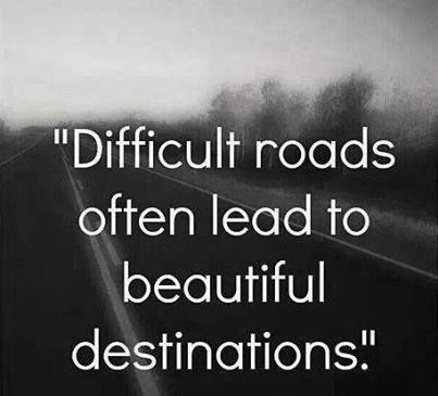 difficult roads quote